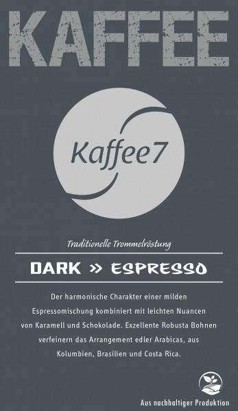 K7 Dark 250 Gramm