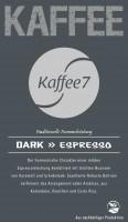 K7 Dark 1 Kilogramm